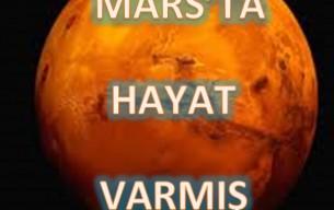 MARS'TA HAYAT VARMIŞ