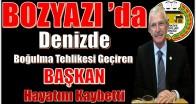 Bozyazı'da Denizde Fenalaşan Başkan Hayatını Kaybetti