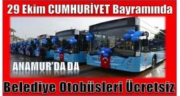 Anamur'da Belediye Otobüsleri Ücretsiz