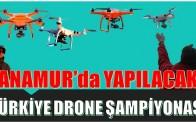 Anamur'da DRONE yarışları yapılacak