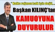 Anamur Belediye Başkanı KILINÇ'tan KAMUOYUNA ÖNEMLİ DUYURU