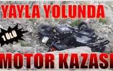 MOTOR KAZASINDA 1 KİŞİ HAYATINI KAYBETTİ