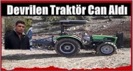 Devrilen Traktörün Altına Kaldı