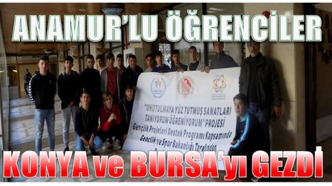Anamur'lu Öğrenciler Konya ve Bursa'yı Gezdi