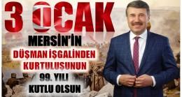 """Başkan KILINÇ """" Mersin'in Düşman İşgalinden Kurtuluşunun 99. Yılı Mesajı """""""