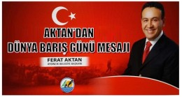 Başkan Aktan'dan Barış Mesajı