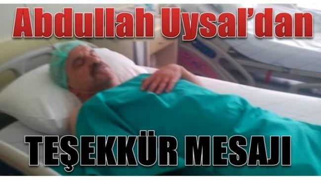 Abdullah Uysal'dan Teşekkür Mesajı