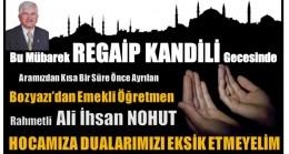 Dualarda Buluşmak Ümidiyle Ali İhsan Hocam ; REGAİP KANDİLİMİZ Mübarek Olsun