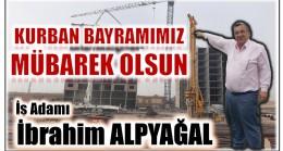 """İşadamı İbrahim ALPYAĞAL """" KURBAN BAYRAMI MESAJI """""""