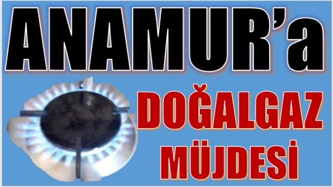 ANAMUR'a DOĞAL GAZ MÜJDESİ