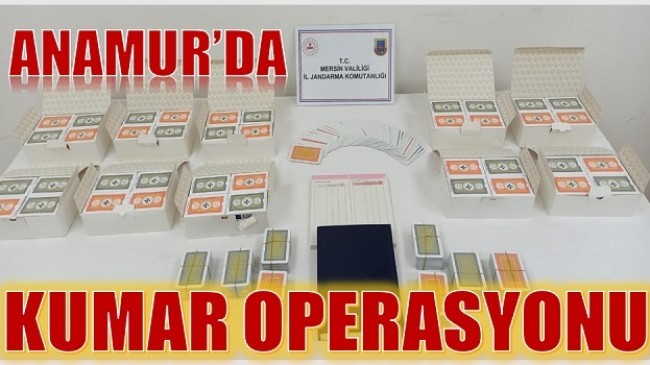 Anamur'da Kumar Operasyonu