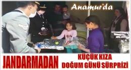 ANAMUR'da Jandarma'dan Küçük Kıza Doğum Günü Sürprizi