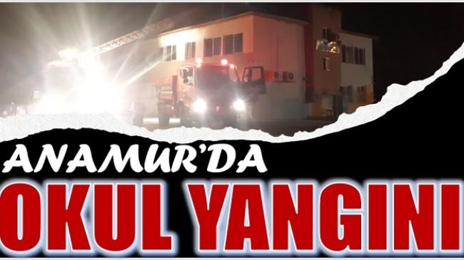 Anamur'da Okulda Yangın