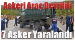 Askeri Araç Devrildi, 7 Asker Yaralandı