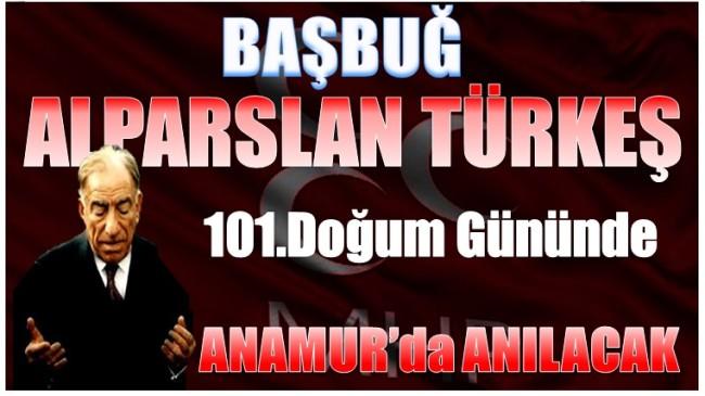 Alparslan Türkeş 101 Yaşında