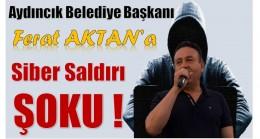 Aydıncık Belediye Başkanı AKTAN'a , Siber Saldırı Şoku !