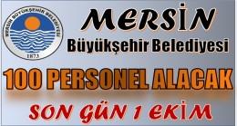Mersin Büyükşehir Belediyesi: 100 PERSONEL ALACAK