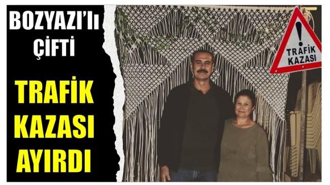 Bozyazı'lı Çifti , TRAFİK KAZASI AYIRDI