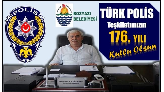 Başkan ÇETİNKAYA'dan TÜRK POLİS Teşkilatı'nın Kuruluş Yıldönünü Mesajı
