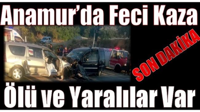 Anamur'da Feci Kaza; 2 Ölü 7 Yaralı