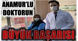 ANAMUR'LU DOKTORUN BÜYÜK BAŞARISI