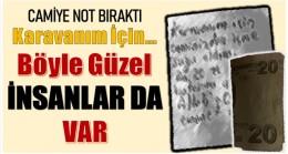 ANAMUR'DA CAMİİ'YE BİR NOT ve PARA BIRAKTI