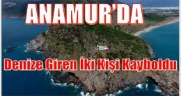 Anamur'da,Denize Giren Nişanlı Çift Kayboldu