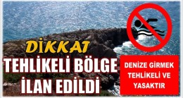 """ÖREN SAHİLİNDE """" TEHLİKELİ BÖLGE """" LEVHASI"""