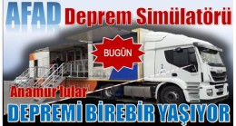 DEPREM SİMÜLASYON TIR'I ANAMUR'DA