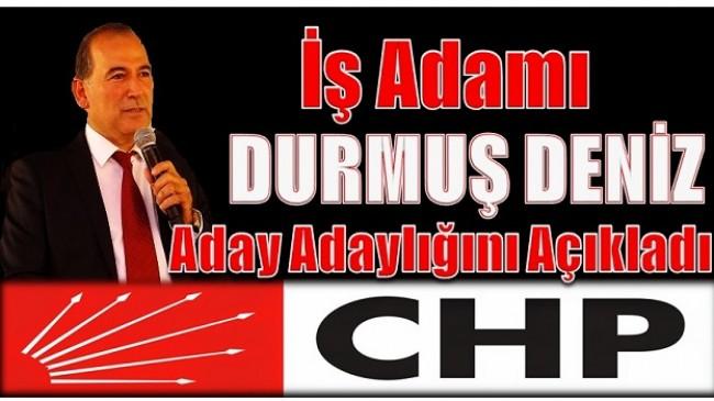 İş Adamı Deniz,CHP'den Anamur Belediye Başkan Aday Adaylığını Açıkladı