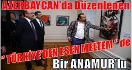 """Azerbaycan'da Düzenlenen """"Türkiye'den Esen Meltem""""de Bir Anamur'lu"""