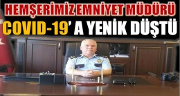 Emniyet Müdürü Hemşerimiz Mustafa BAĞ,COVID-19 'Dan Hayatını Kaybetti