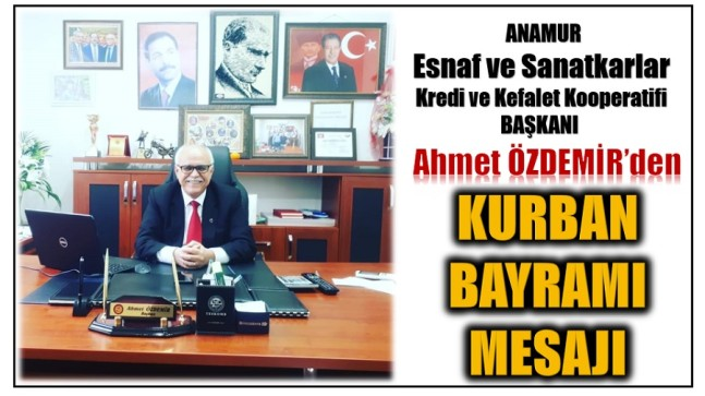 "Başkan ÖZDEMİR'den "" KURBAN BAYRAMI MESAJI"""