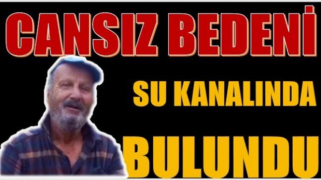 SULAMA KANALINDA CESET BULUNDU
