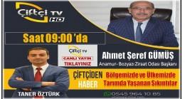 """Başkan ÇİFTÇİ TV'de """" Tarımda Yaşanan Sıkıntılar ve Çözüm Önerileri"""""""