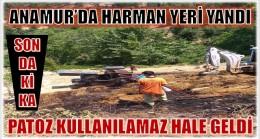 BUĞDAY HARMANI YANDI, PATOZ KULLANILAMAZ HALE GELDİ