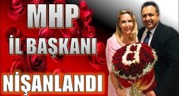 MHP İl Başkanı GÖLGELİ Nişanlandı