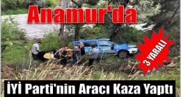 İYİ PARTİ Aracı Kaza Yaptı ; 3 Yaralı