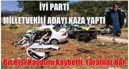 İyi Parti Milletvekili Adayının Aracı Kaza Yaptı