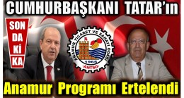 CUMHURBAŞKANI TATAR'IN ANAMUR PROGRAMINA KORONA ENGELİ
