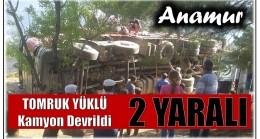 Anamur'da Tomruk Yüklü Kamyon Devrildi; 2 Kişi Yaralandı