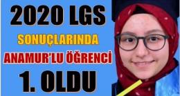 TÜRKİYE LGS BİRİNCİSİ ANAMUR'LU