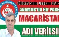 """TÜRKAV Anamur Şube Başkanı BALCI ; Anamur'da Bir Parka """" MACARİSTAN PARKI """" Adı Verilsin"""