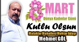 Malaklar Mahallesi Muhtar Adayı GÖL'DEN 8 Mart Dünya Kadınlar Günü Mesajı