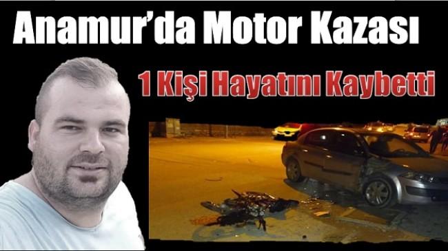 Anamur'da Motor Kazası; 1 Kişi Hayatını Kaybetti