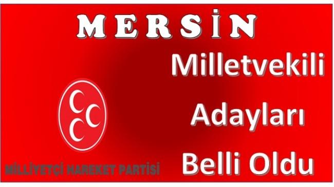 MHP Mersin Milletvekili Adayları Belli Oldu