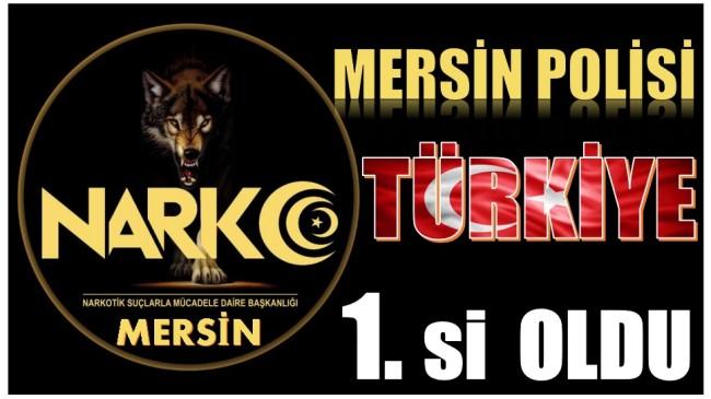 Mersin Polisi, Uyuşturucu ile Mücadelede TÜRİYE Birincisi