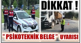 "DİKKAT ! JANDARMADAN "" PSİKOTEKNİK BELGE "" UYARISI"