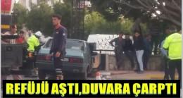 ORTA REFÜJÜ AŞTI;DUVARA ÇARPTI ; 2 YARALI