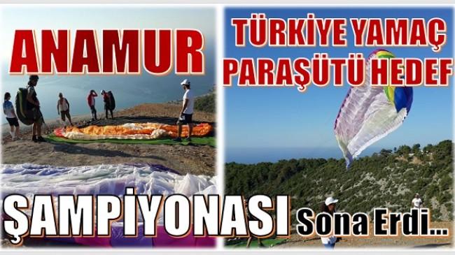 Anamur'da,3.Etap Türkiye Yamaç Paraşütü Hedef Şampiyonası Sona Erdi